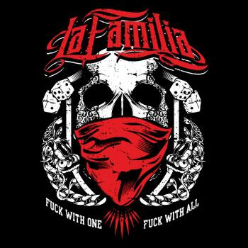 La Familia - Fuck with one