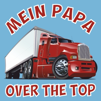 Mein Papa OVER THE TOP