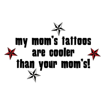 My moms tattoos...