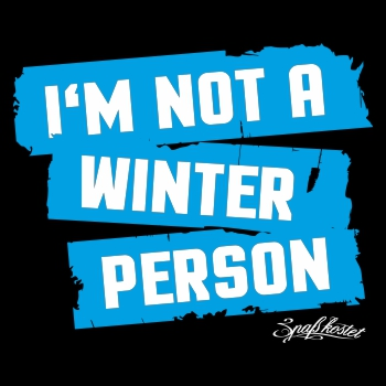 I'm not a winter person