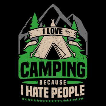 Camper Camping I hate people