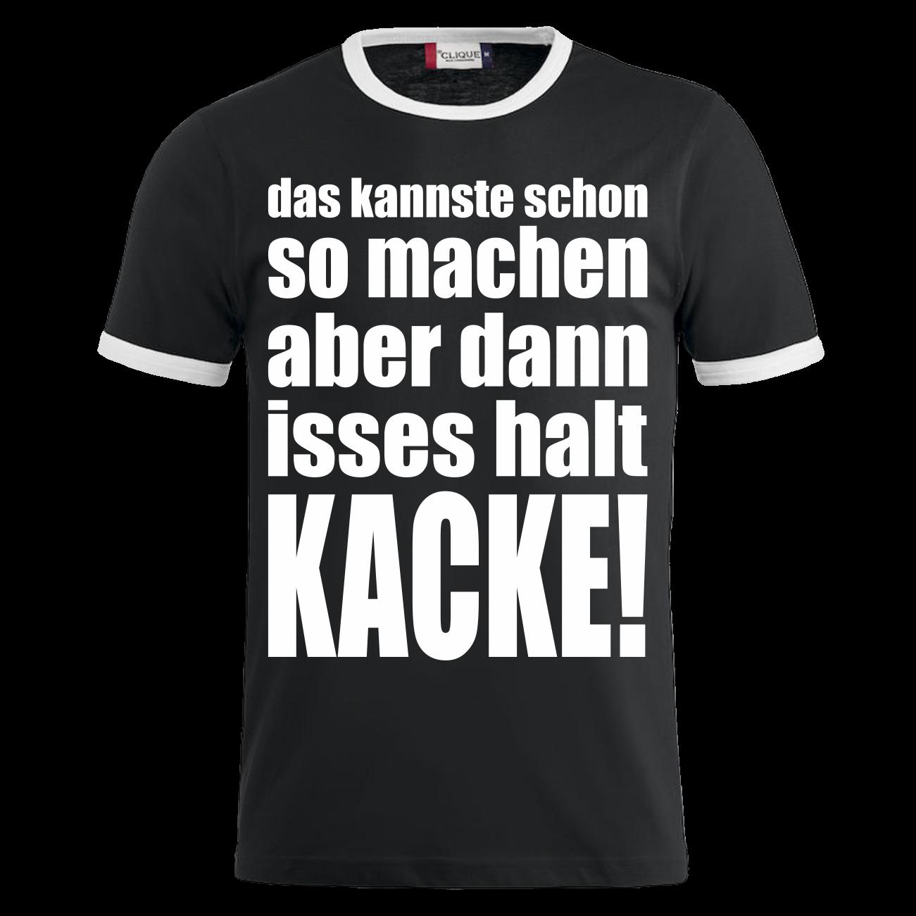 t-shirt dann isses halt kacke! s - 10xl spruch sprüche witzig
