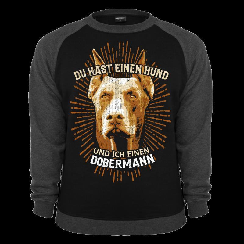 pullover du hast einen hund und ich einen dobermann sweatshirt s bis 10xl hunde. Black Bedroom Furniture Sets. Home Design Ideas