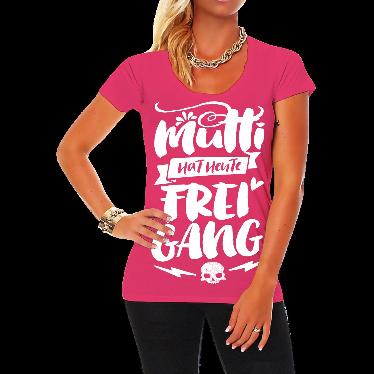 frauen damen t-shirt mutti hat heute freigang lustig witzig party
