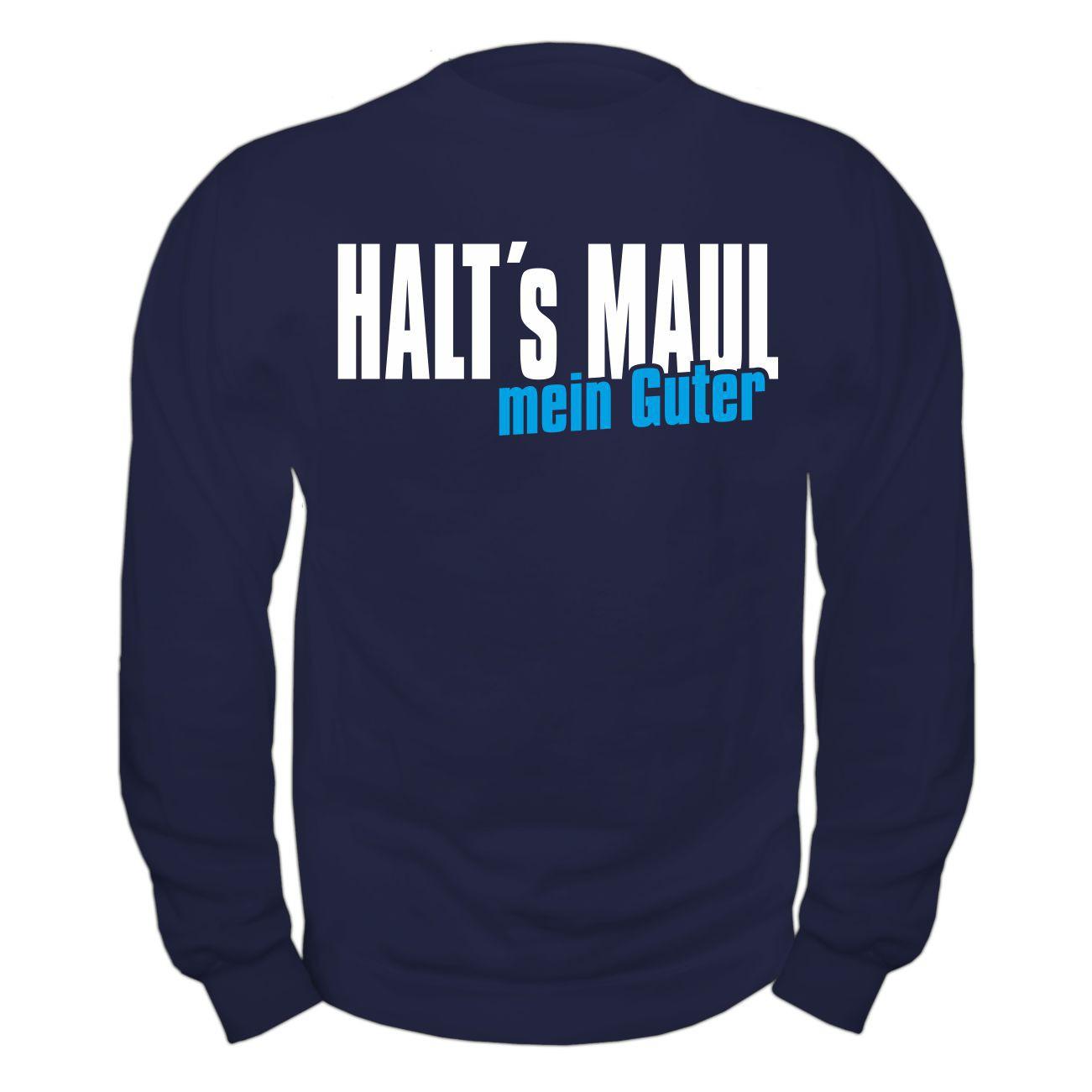 Pullover sweatshirt halts maul mein guter lustiger frecher for Pullover sprüche