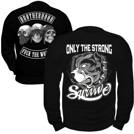 Pullover Only The Strong Survive