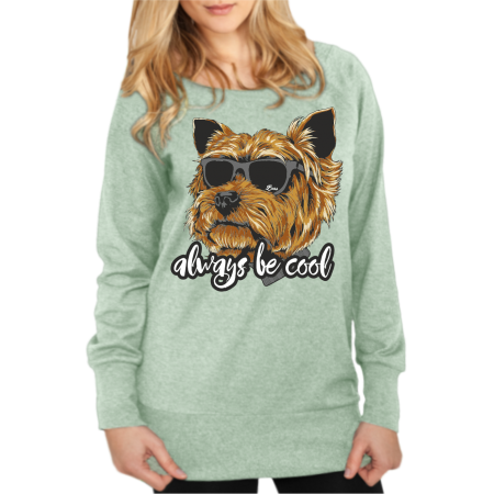 Mädels Sweatshirt Yorkshire Terrier always be cool