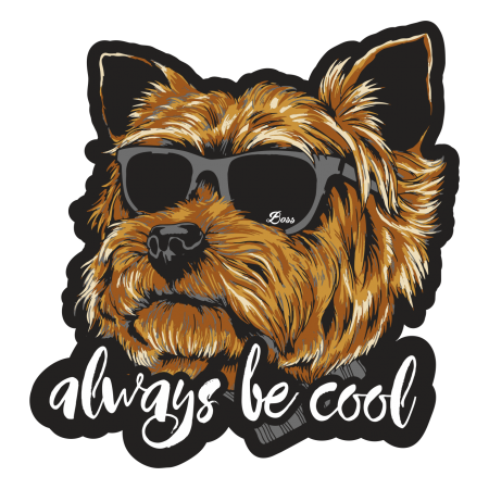 Aufkleber Yorkshire Terrier Always be cool