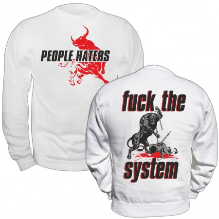 Pullover People Haters Fuck the System