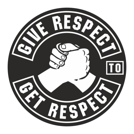 Aufkleber Give Respect to get Respect